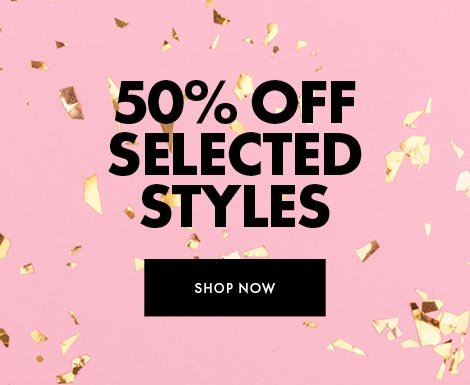 50% off selected styles